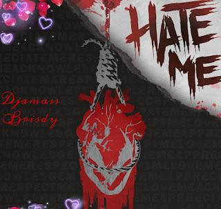 Djamass - hate me (Feat: Brisdy)