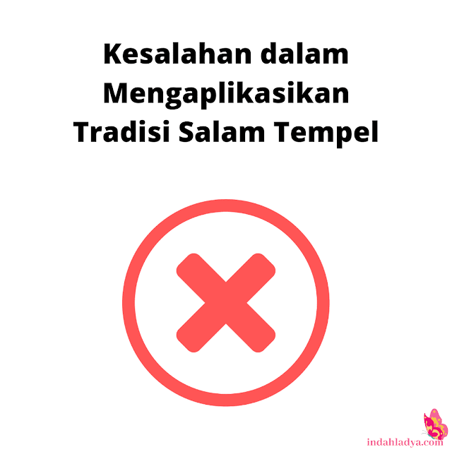 Kesalahan Tradisi Salam Tempel