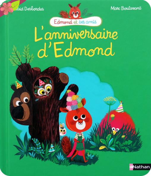 L'anniversaire d'Edmond d'Astrid Desbordes et Marc Boutavant - Nathan