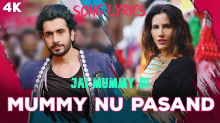 MUMMY NU PASAND LYRICS | Jai Mummy Di l YoLyrics