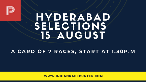 Hyderabad Race Selections 15 August