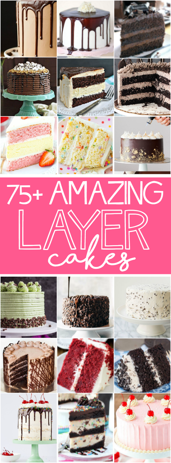 75+ Amazing Layer Cakes