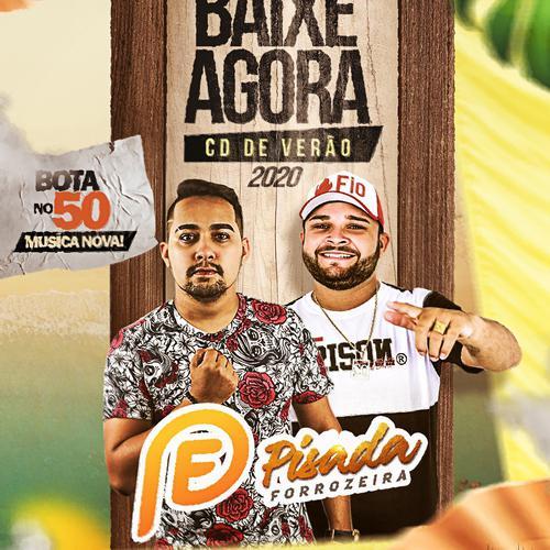 Pisada Forrozeira - Promocional de Março - 2020