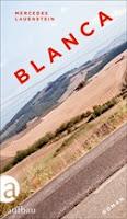 Blanca Mercedes Lauesten Roman Reise Schicksal Bestseller