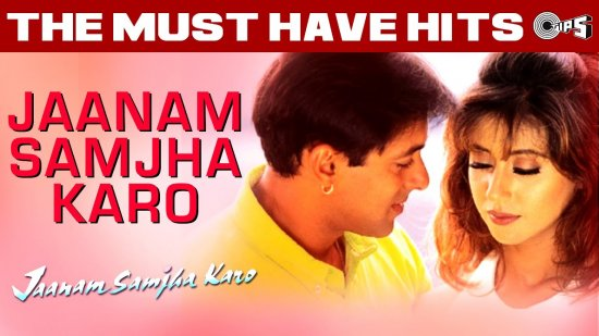 Jaanam Samjha Karo Lyrics Salman Khan x Urmila | Anu Malik