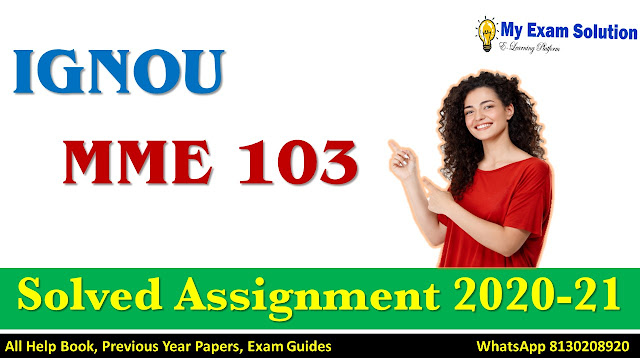 MME 103 Solved Assignment 2020-21