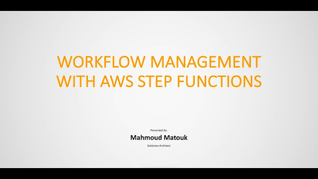 Serverless Workflow Management with AWS Step Functions
