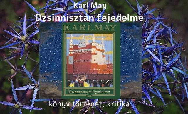 Karl May Dzsinnisztán fejedelme könyv történet, kritika