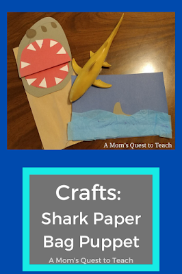 Text: Crafts Shark Paper Bag Puppet; A Mom's Quest to Teach; shark paper bag puppet; shark toy; shark craft