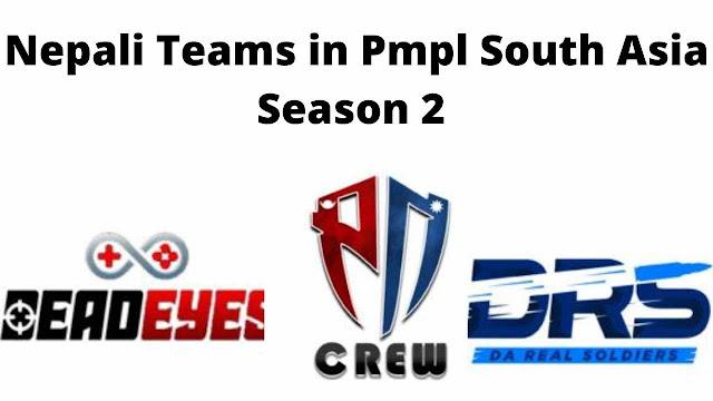 Nepali Teams in Pmpl South Asia Season 2