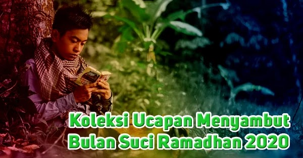 Ucapan Menyambut Bulan Suci Ramadhan