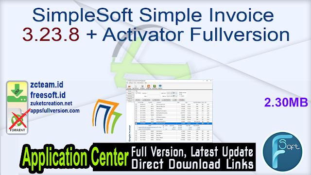SimpleSoft Simple Invoice 3.23.8 + Activator Fullversion