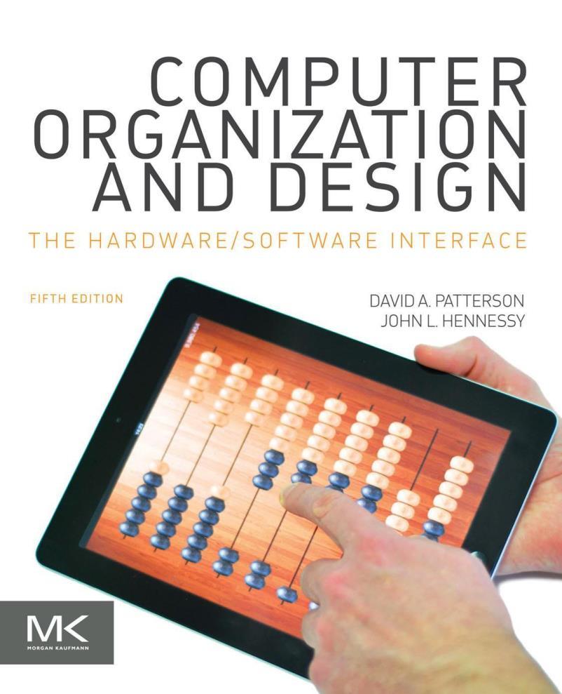 Computer Organization and Design, 5th Edition – David A. Patterson