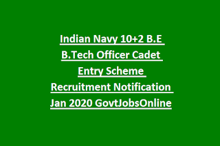 Indian Navy 10+2 B.E B.Tech Officer Cadet Entry Scheme Recruitment Notification Jul 2020 GovtJobsOnline