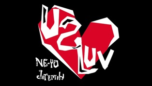 U 2 Luv Lyrics - Ne-Yo & Jeremih