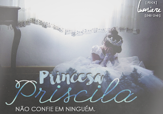 CF - Princesa Priscila (Gláucia Kerem)