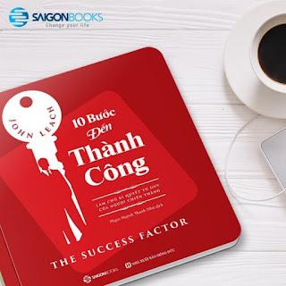 10 bước đến thành công: Làm chủ bí quyết tư duy của người chiến thắng (The Success Factor) - Tác giả: John Leach ebook PDF-EPUB-AWZ3-PRC-MOBI