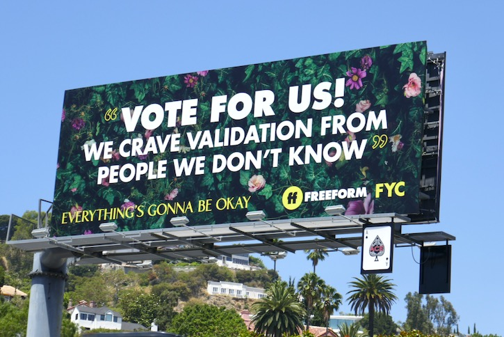 Everything's Gonna Be Okay Vote for us Emmy FYC billboard