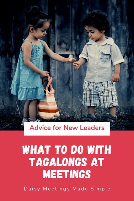 What to Do With Tagalongs at Meetings? A Leader's Dilemma