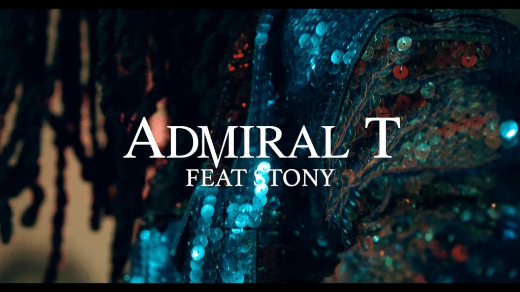 le clip Dancehall et les paroles de Admiral t Ft. Stony - Fly (2020)
