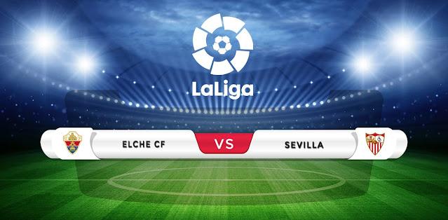 Elche vs Sevilla Prediction & Match Preview