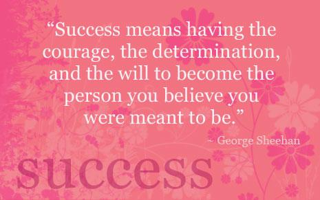 Success means