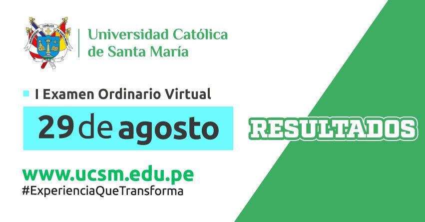 Resultados UCSM 2022 (Domingo 29 Agosto 2021) Lista de Ingresantes - Primer Examen Virtual Ordinario - Universidad Católica de Santa María (AREQUIPA) www.ucsm.edu.pe