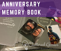 Blog With Friends, a multi-blogger project based post incorporating a theme, Tell Your Story.   Anniversary Memory Book by Lydia of Cluttered Genius   Featured on www.BakingInATornado.com