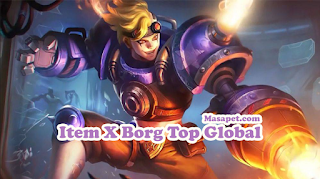 Build Gear Item X BORG Mobile Legends Top Global