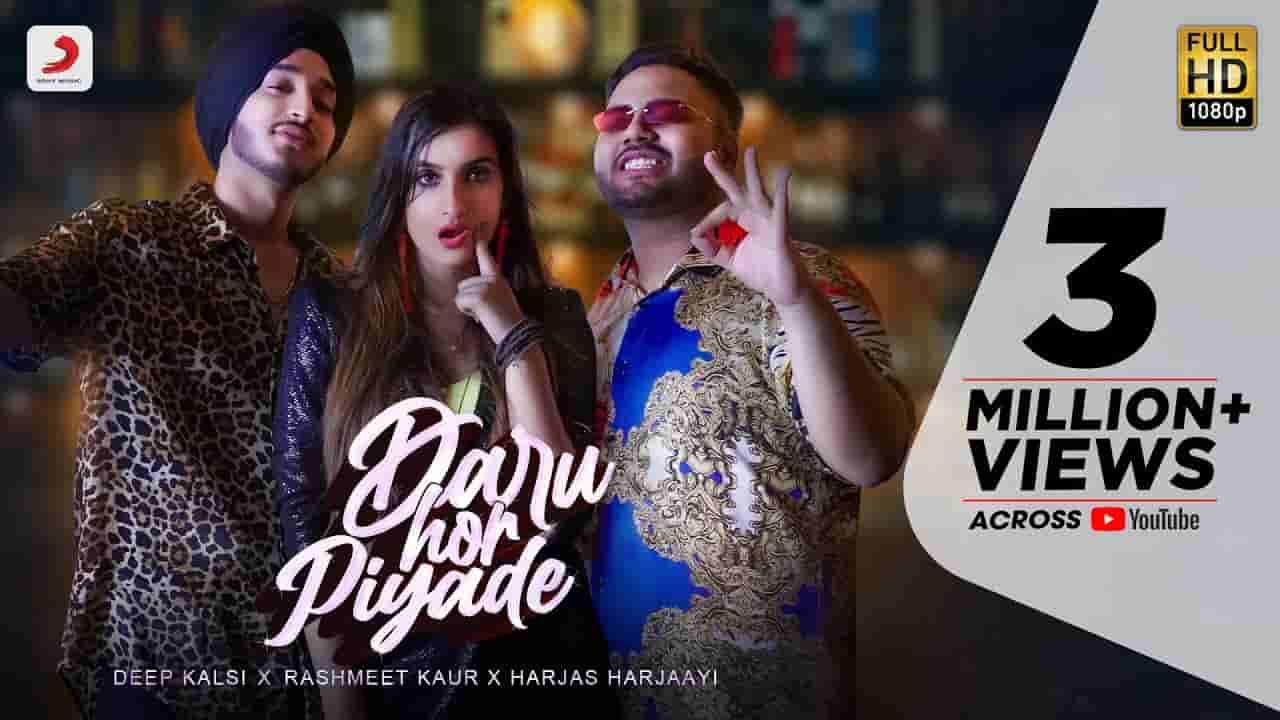Daru hor piyade lyrics Deep Kalsi x Rashmeet Kaur x Harjas Punjabi Song