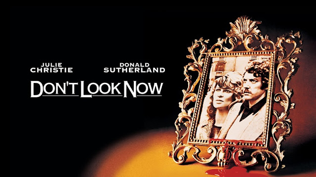 Review Film Don't Look Now (1973) Indonesia
