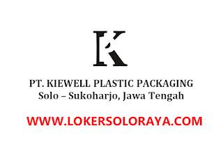 Lowongan Kerja Pabrik Plastik Terbaru di Sukoharjo PT Kiewell Plastic Packaging