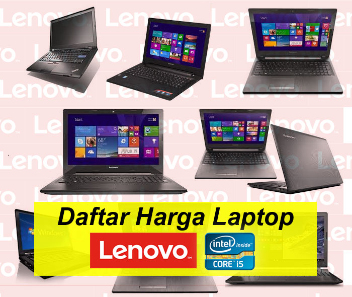 Daftar Harga Laptop Lenovo Core I5 Terbaru Maret 2019
