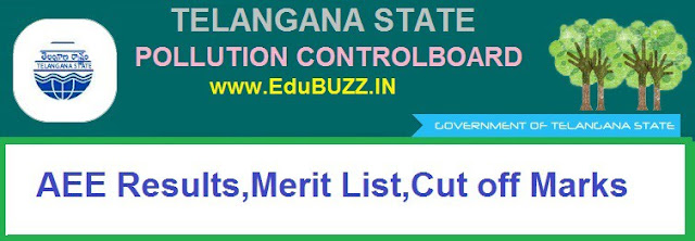 Telangana Pollution Control Board AEE Results 2017,TSPCB, AEE Merit List,Cut off Marks