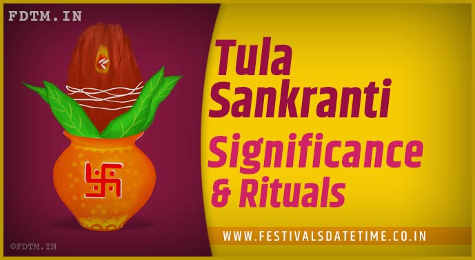 Tula Sankranti: Know the Significance and Importance of Tula Sankranti