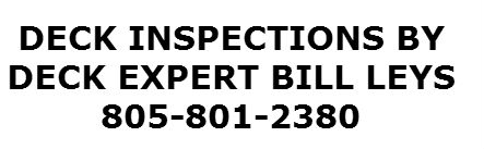 EXPERT DECK INSPECTIONS. ALL OF CALIFORNIA