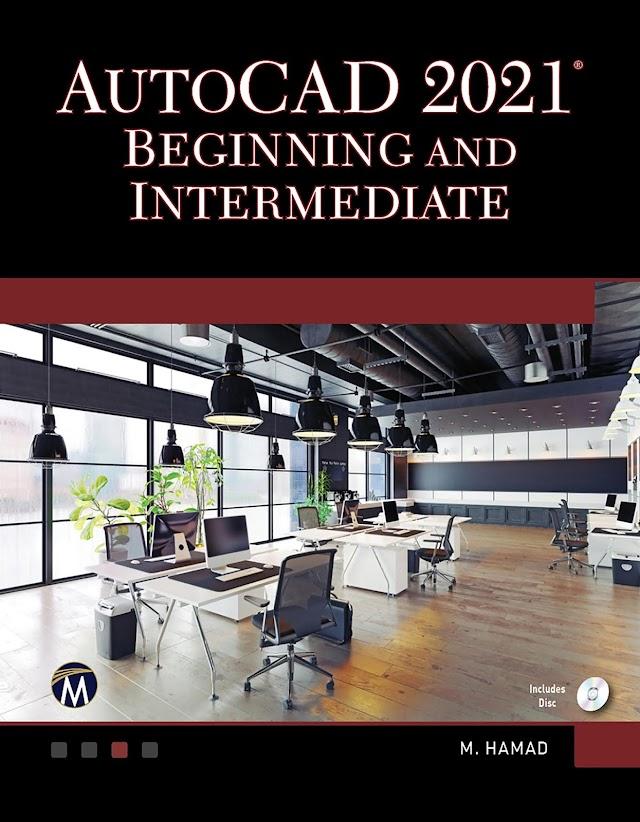 AutoCAD 2021 Beginning and Intermediate