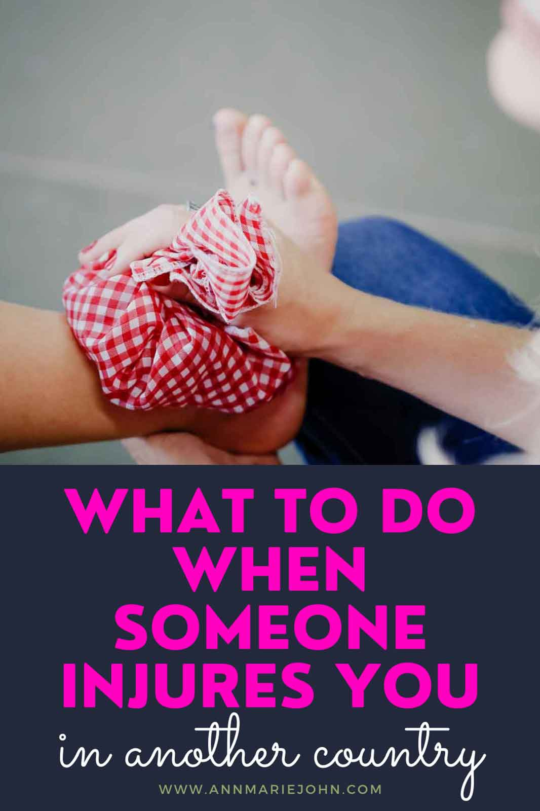 What To Do When Someone Injures You In Another Country