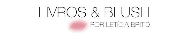 Livros & Blush