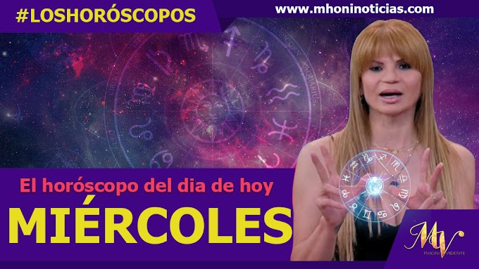 Los horóscopos del MIÉRCOLES 08 de SEPTIEMBRE del 2021 - Mhoni Vidente