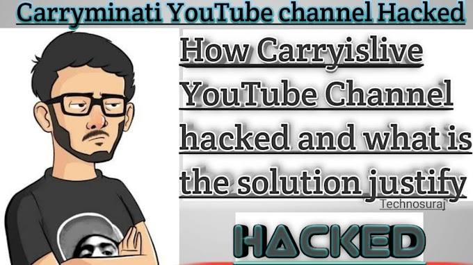 How Carryislive YouTube channel hacked and what is the solution justify