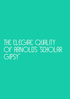 the elegiac quality of Arnold's