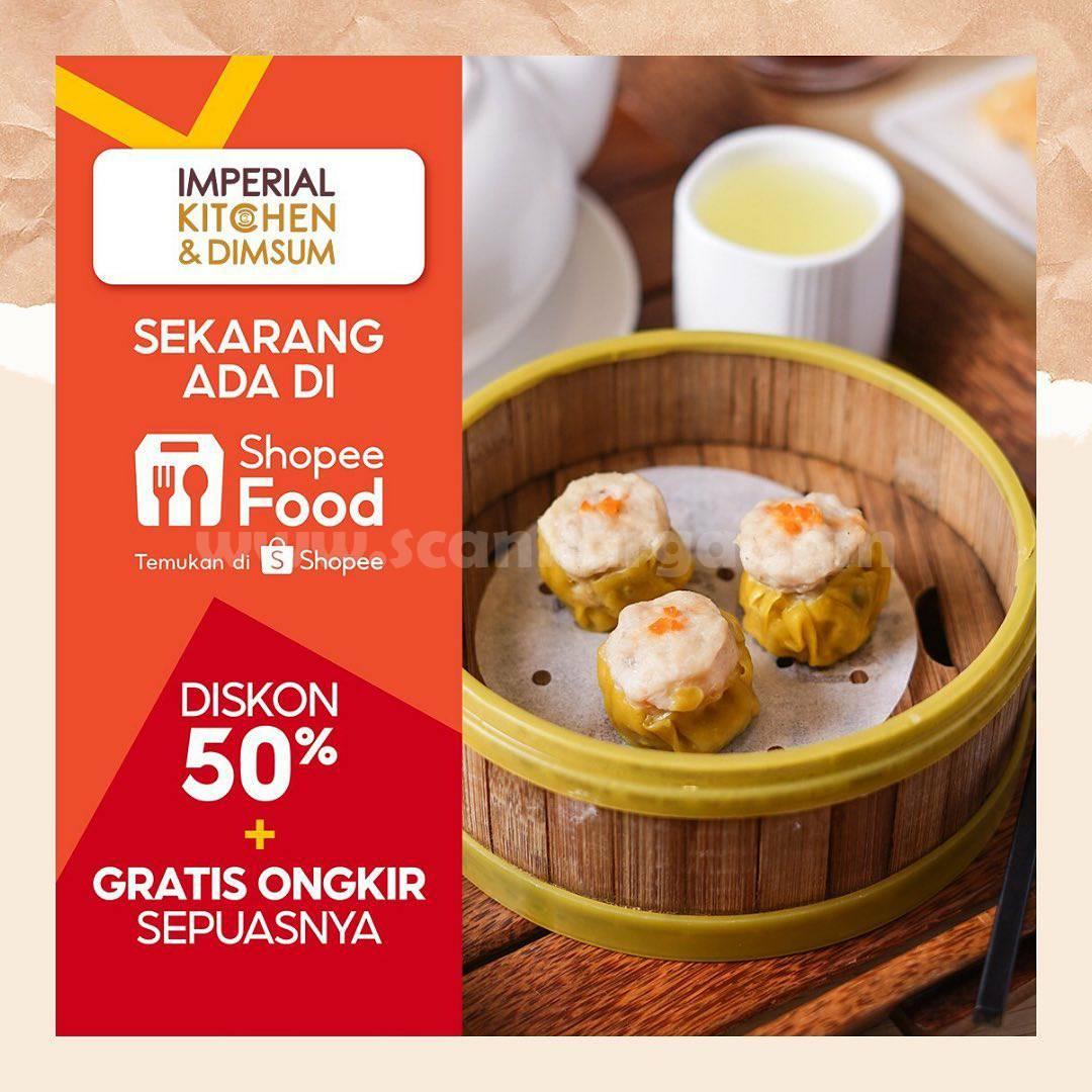 IMPERIAL KITCHEN & DIMSUM Promo DISKON 50% via ShopeeFood