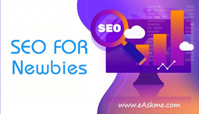 https://www.easkme.com/2015/07/things-every-seo-newbie-has-to-know.html