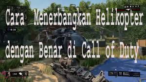 Cara  Menerbangkan Helikopter dengan Benar di Call of Duty: Mobile 1