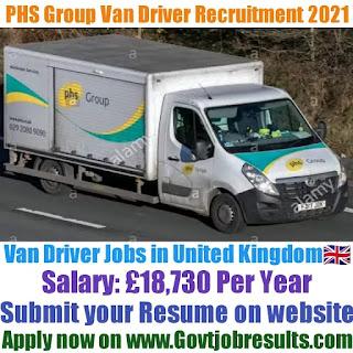 PHS Group Van Driver Recruitment 2021-22