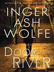 Read Online A Door in the River by Inger Ashe Wolfe Book Chapter One Free. Find Hear Best Thriller Books And Novel For Reading And Download.
