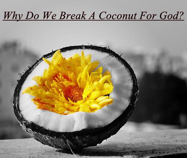 Why-Do-We-Break-A-Coconut-For-God
