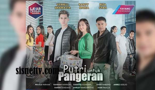 Sinopsis Putri Untuk Pangeran RCTI Episode 1 - TAMAT