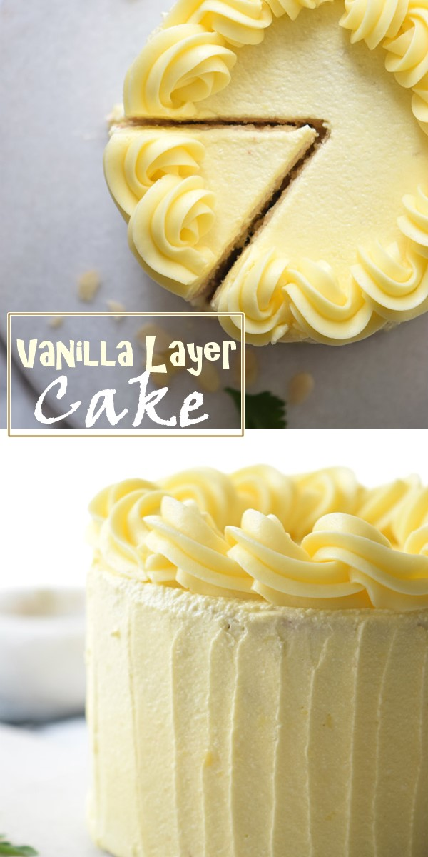 The Very Best Vanilla Layer Cake Recipe #cakerecipes